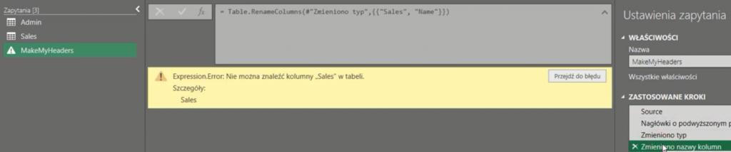 rys. nr 7 - Błąd wynikający z braku podanej nazwy, po zmianie odwołania tabeli MakeMyHeaders