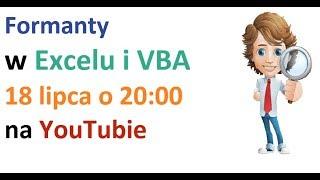 Excel i VBA - Formanty w wizualizacjach i raportach - webinar