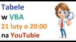 Excel VBA - Tabele - warsztat 21 lutego