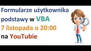 Excel VBA - Formularze użytkownika podstawy